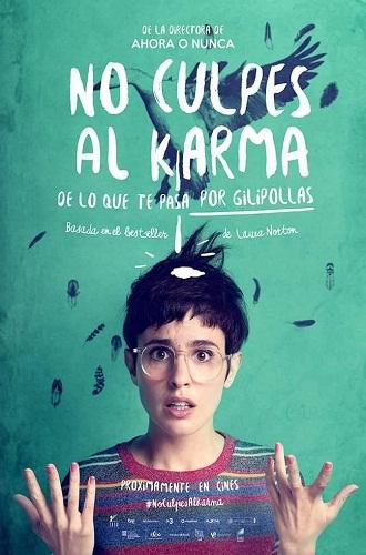 No culpes al karma de lo que te pasa por gilipollas No_culpes_al_karma_de_lo_que_te_pasa_por_gilipollas