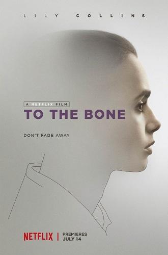 To the Bone (2017)