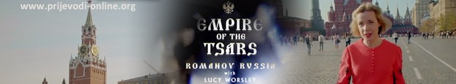 empire_of_the_tsars_romanov_russia_with_lucy_worsley