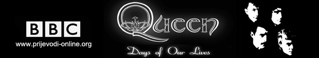 BBC Quuen: Days of our Lives
