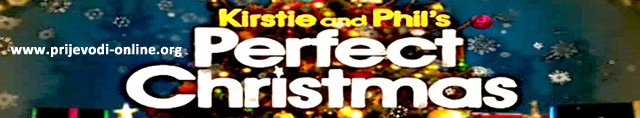 Kirstie and Phil's Perfect Christmas