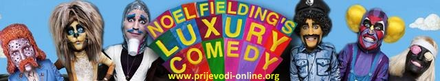 noel_fieldings_luxury_comedy