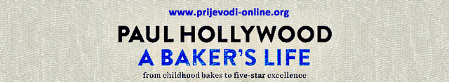 paul_hollywood_a_bakers_life