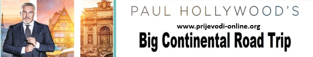 paul_hollywoods_big_continental_road_trip