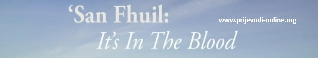 San Fhuil: It's in the Blood